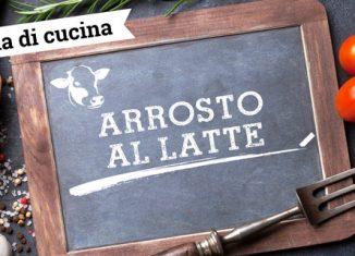 arrosto-al-latte