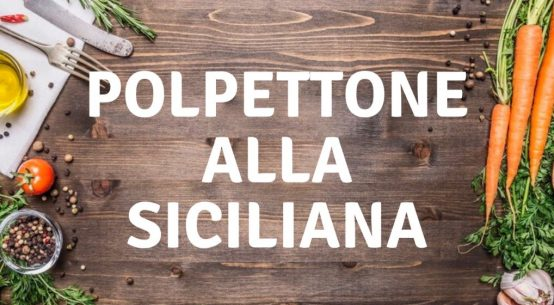 polpettone-alla-siciliana