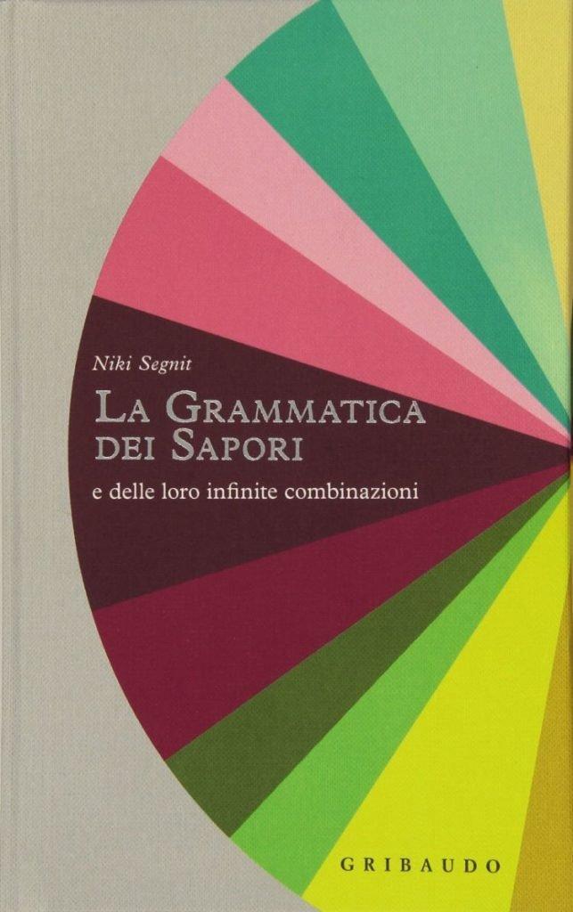 la-grammatica-dei-saporie-libri-di-cucina-regalo